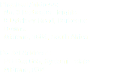 Physical Address: No. 3 Barbeque Heights 9 Dytchley Road, Barbeque Downs. Midrand, 1684, South Africa Postal Address: PO Box 685, Kyalami Estate Midrand,1684